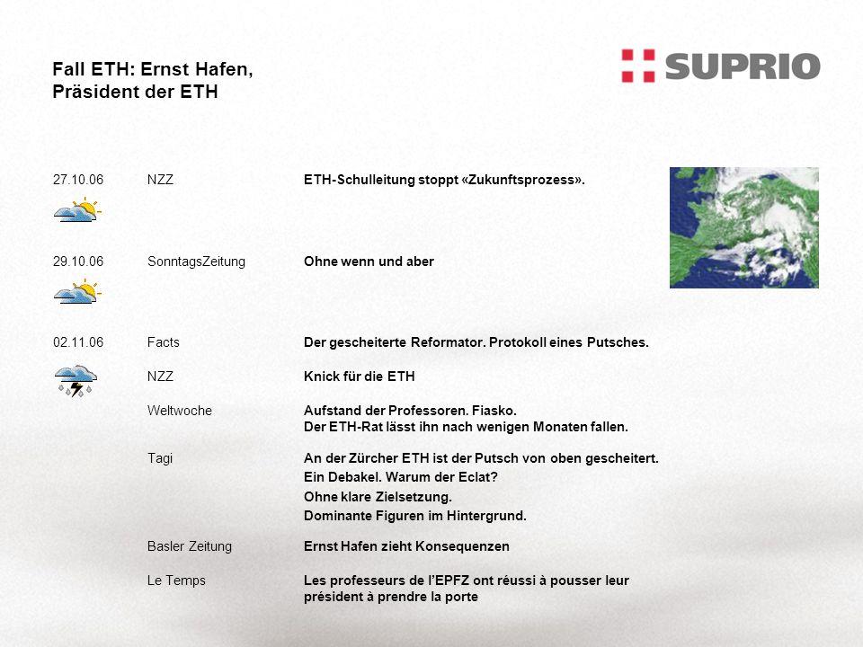 Fall ETH: Ernst Hafen, Präsident der ETH 27.10.06NZZETH-Schulleitung stoppt «Zukunftsprozess».