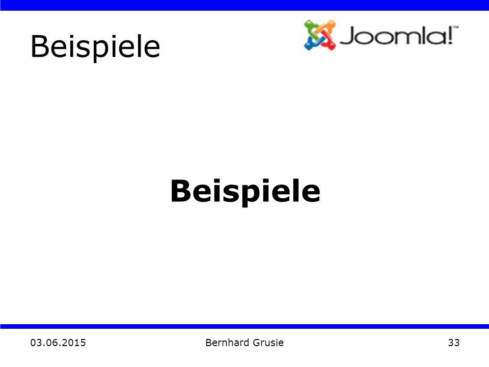 03.06.2015 Bernhard Grusie33 Beispiele