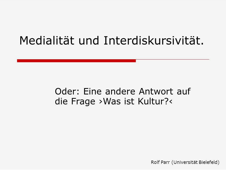 Medialität und Interdiskursivität.