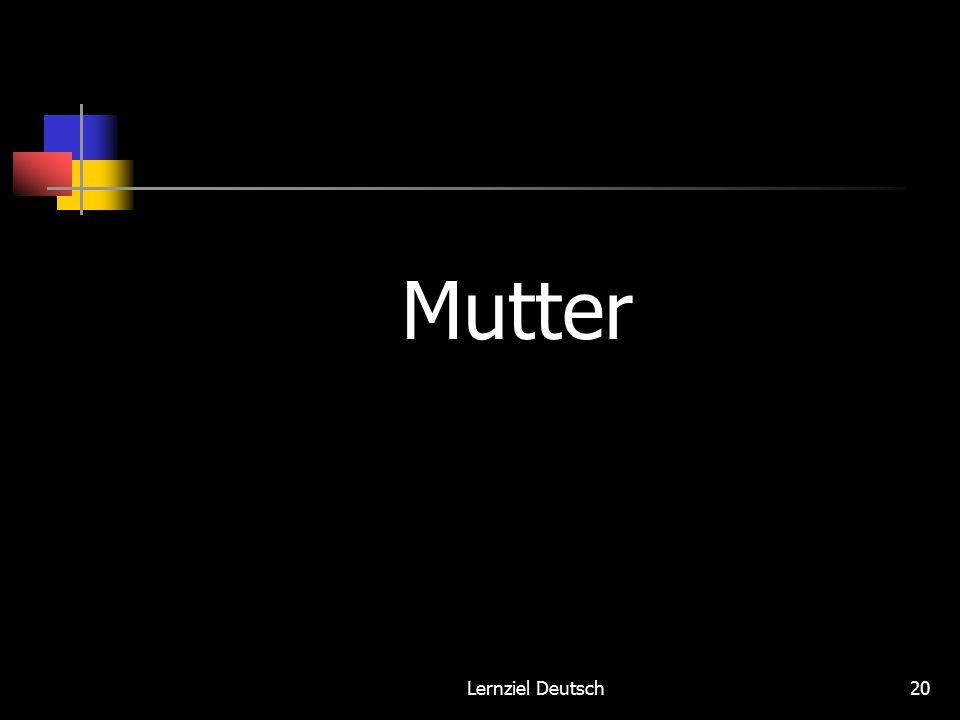 Lernziel Deutsch20 Mutter