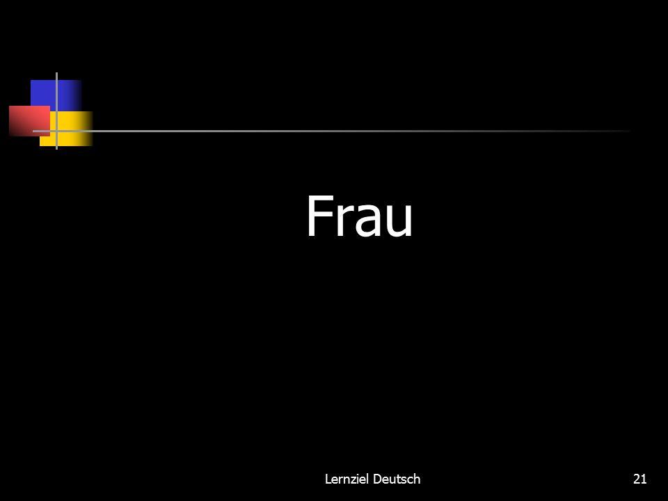 Lernziel Deutsch21 Frau
