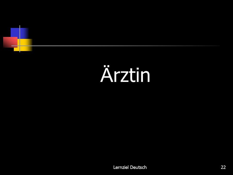 Lernziel Deutsch22 Ä rztin