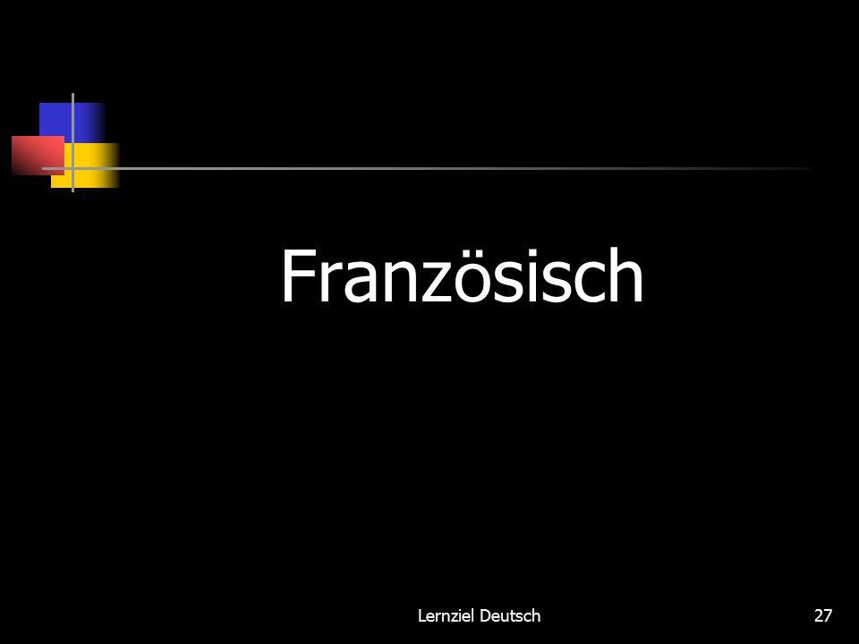 Lernziel Deutsch27 Franz ö sisch