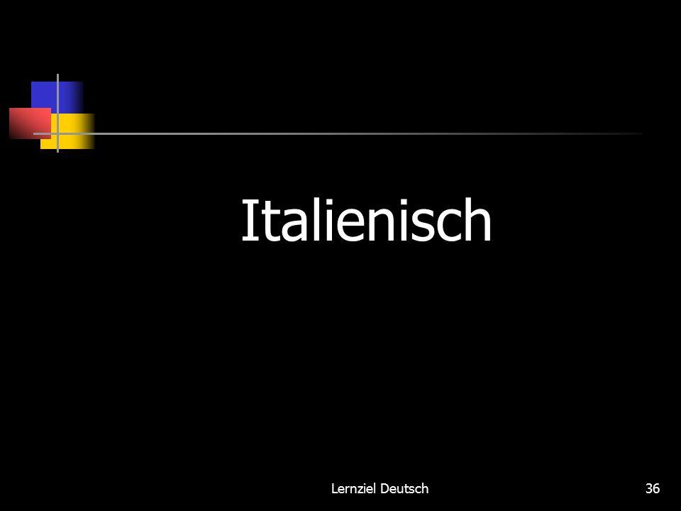 Lernziel Deutsch36 Italienisch