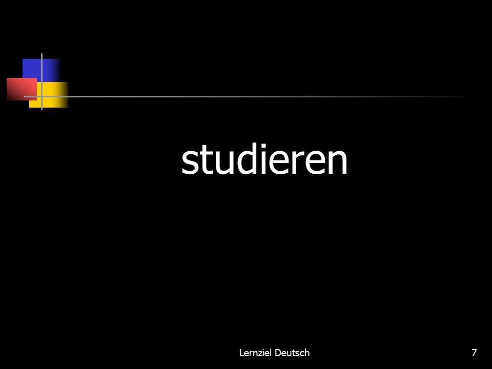 Lernziel Deutsch7 studieren