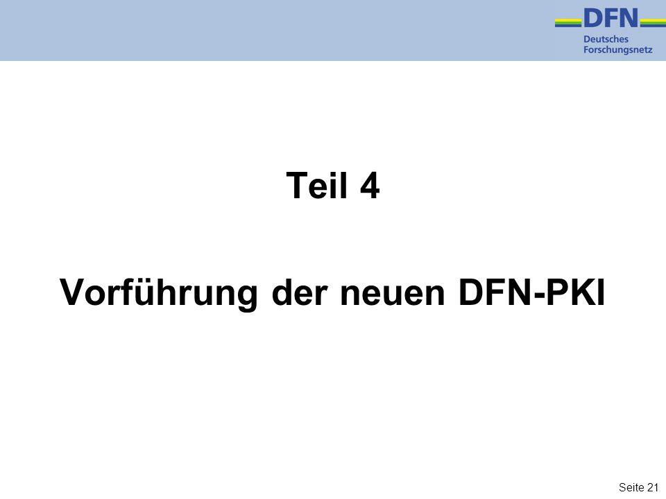 Seite 21 Teil 4 Vorführung der neuen DFN-PKI