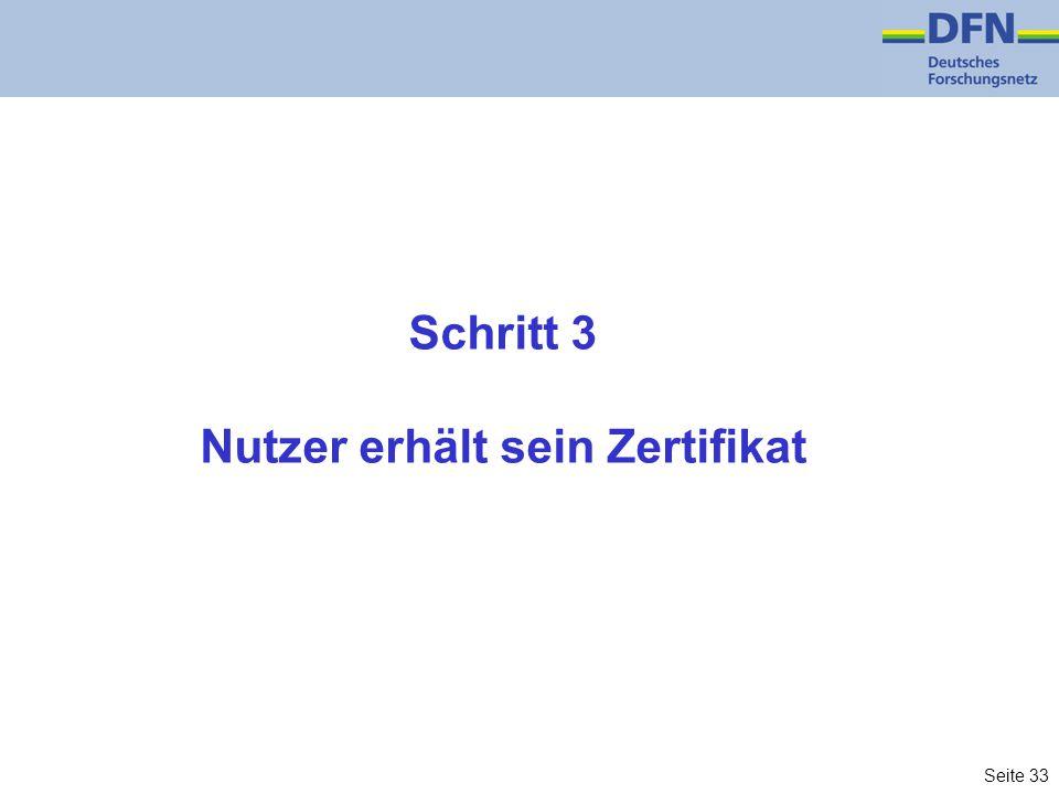 Seite 33 Schritt 3 Nutzer erhält sein Zertifikat