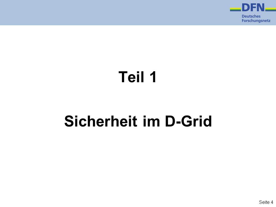 Seite 4 Teil 1 Sicherheit im D-Grid