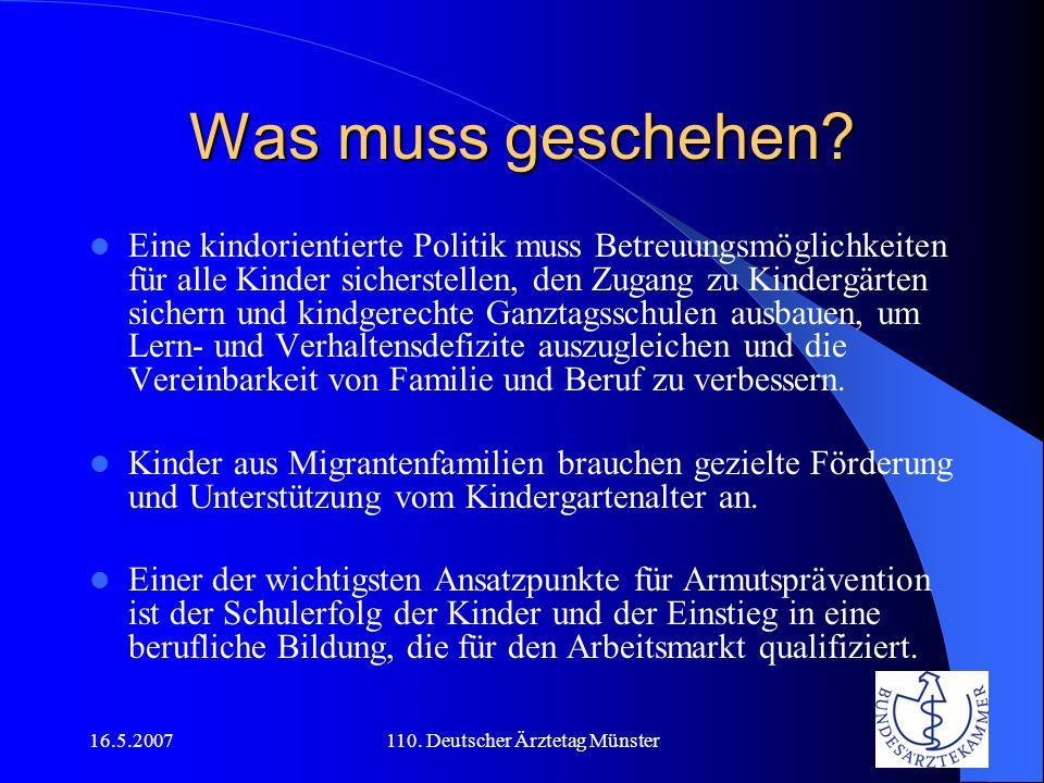 16.5.2007110.Deutscher Ärztetag Münster Was muss geschehen.