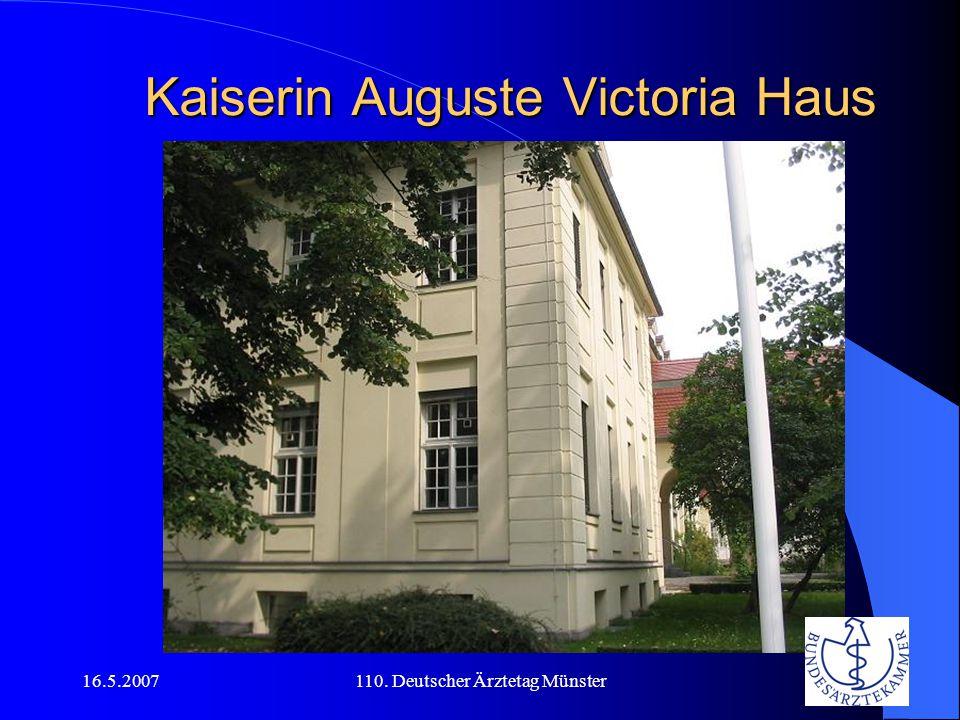 16.5.2007110. Deutscher Ärztetag Münster Kaiserin Auguste Victoria Haus