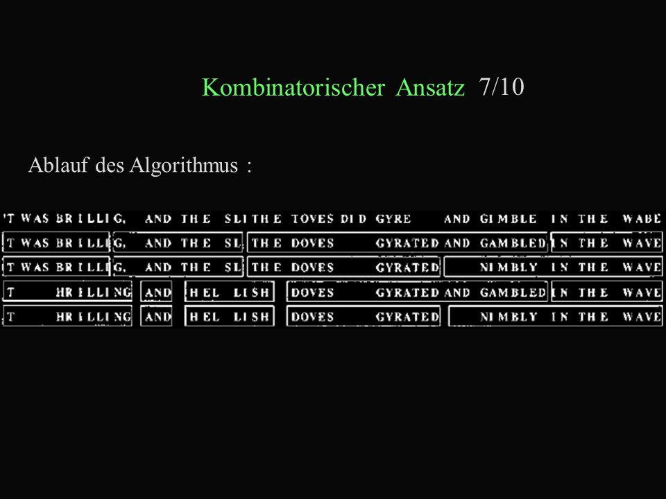 Kombinatorischer Ansatz 7/10 Ablauf des Algorithmus :