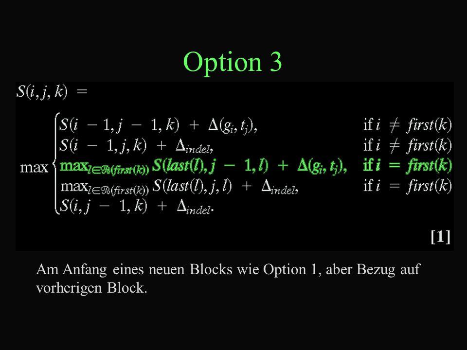 Option 3 Am Anfang eines neuen Blocks wie Option 1, aber Bezug auf vorherigen Block.