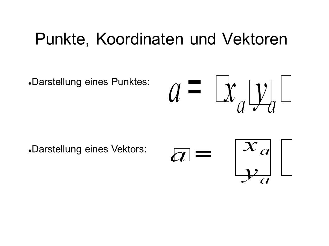 Grundrechenarten und Vektoren Länge berechnen: Addition: Skalarprodukt: