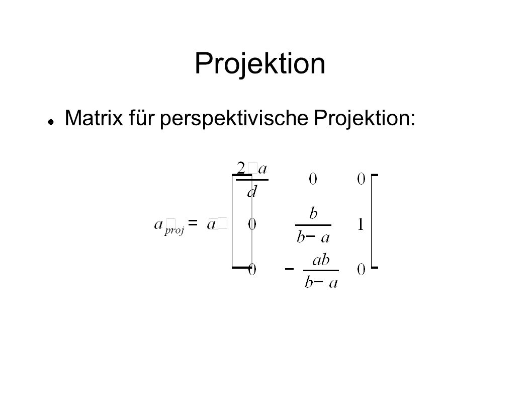 Projektion Matrix für perspektivische Projektion: