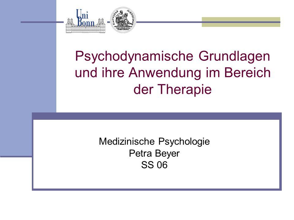 """Petra Beyer - Medizinische Psychologie SS06 Definition """"Psychodynamik Sigmund Freud (1856-1939) Zusammenspiel bewusster und unbewusster Kräfte Psychische Determiniertheit menschl."""