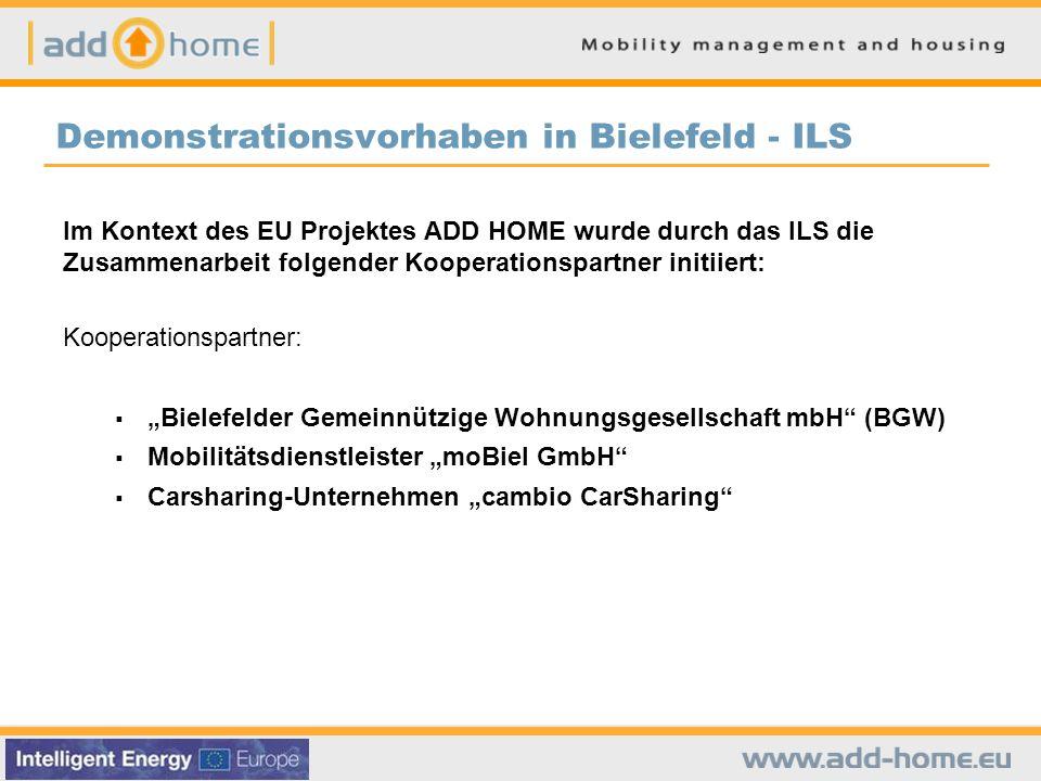 """Demonstrationsvorhaben in Bielefeld - ILS Im Kontext des EU Projektes ADD HOME wurde durch das ILS die Zusammenarbeit folgender Kooperationspartner initiiert: Kooperationspartner:  """"Bielefelder Gemeinnützige Wohnungsgesellschaft mbH (BGW)  Mobilitätsdienstleister """"moBiel GmbH  Carsharing-Unternehmen """"cambio CarSharing"""