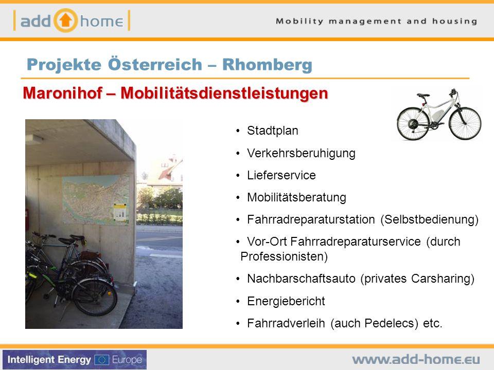 Maronihof – Mobilitätsdienstleistungen Stadtplan Verkehrsberuhigung Lieferservice Mobilitätsberatung Fahrradreparaturstation (Selbstbedienung) Vor-Ort Fahrradreparaturservice (durch Professionisten) Nachbarschaftsauto (privates Carsharing) Energiebericht Fahrradverleih (auch Pedelecs) etc.