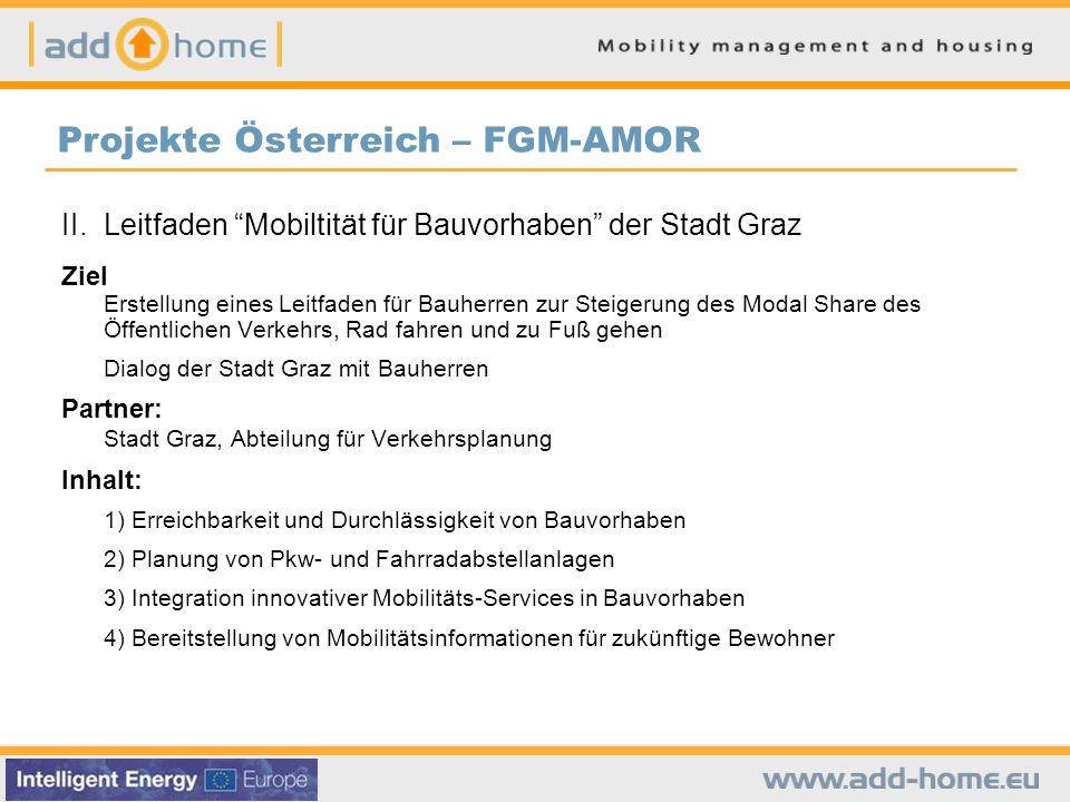 """II. Leitfaden """"Mobiltität für Bauvorhaben"""" der Stadt Graz Ziel Erstellung eines Leitfaden für Bauherren zur Steigerung des Modal Share des Öffentliche"""