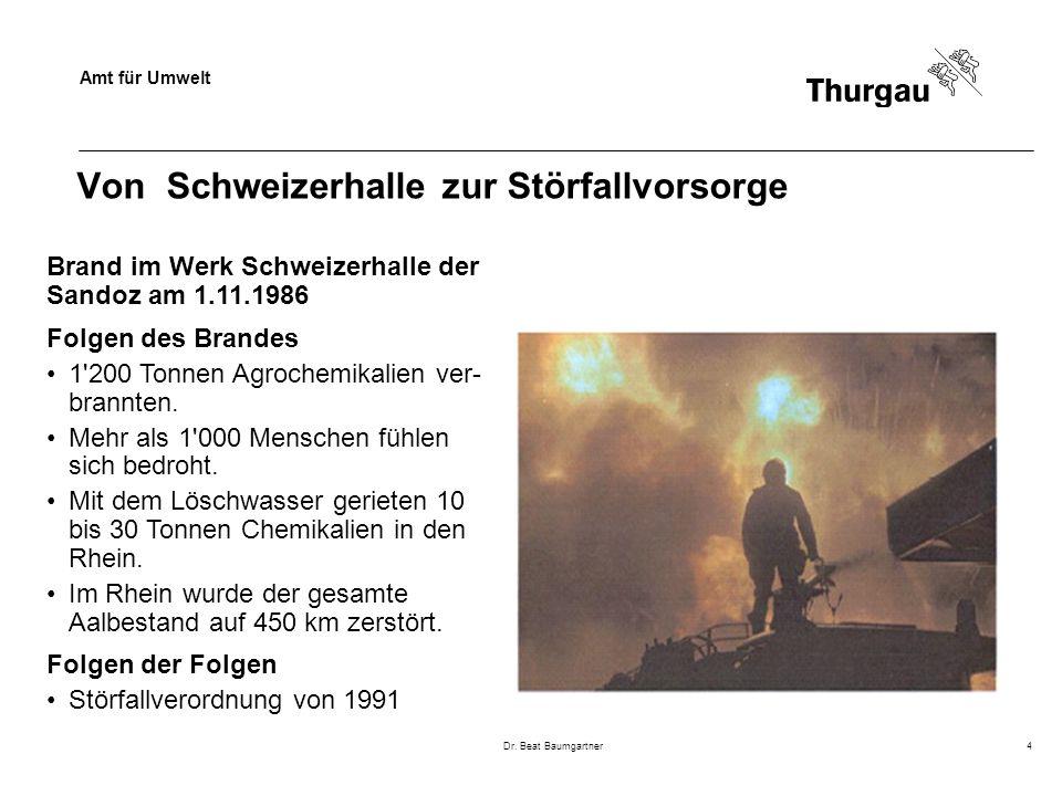Amt für Umwelt Dr. Beat Baumgartner4 Von Schweizerhalle zur Störfallvorsorge Brand im Werk Schweizerhalle der Sandoz am 1.11.1986 Folgen des Brandes 1