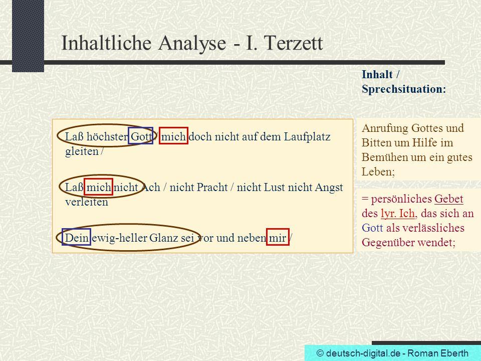 © deutsch-digital.de - Roman Eberth Inhaltliche Analyse - I. Terzett Laß höchster Gott / mich doch nicht auf dem Laufplatz gleiten / Laß mich nicht Ac