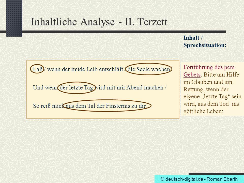 © deutsch-digital.de - Roman Eberth Inhaltliche Analyse - II. Terzett Laß / wenn der müde Leib entschläft / die Seele wachen Und wenn der letzte Tag w
