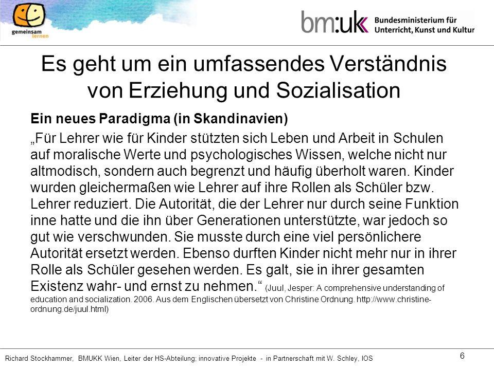Richard Stockhammer, BMUKK Wien, Leiter der HS-Abteilung; innovative Projekte - in Partnerschaft mit W.