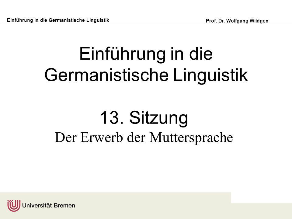 Einführung in die Germanistische Linguistik Prof.Dr.