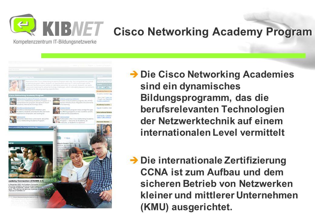 Cisco Networking Academy Program  Die Cisco Networking Academies sind ein dynamisches Bildungsprogramm, das die berufsrelevanten Technologien der Netzwerktechnik auf einem internationalen Level vermittelt  Die internationale Zertifizierung CCNA ist zum Aufbau und dem sicheren Betrieb von Netzwerken kleiner und mittlerer Unternehmen (KMU) ausgerichtet.