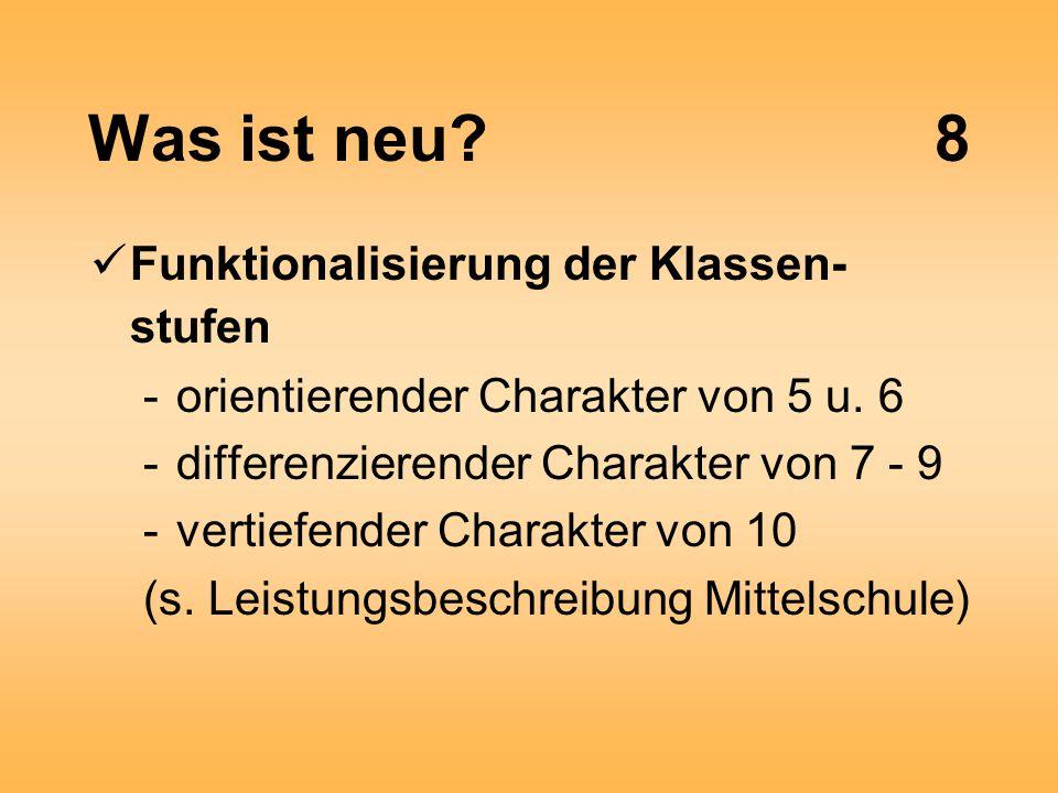 Was ist neu 8 Funktionalisierung der Klassen- stufen -orientierender Charakter von 5 u.