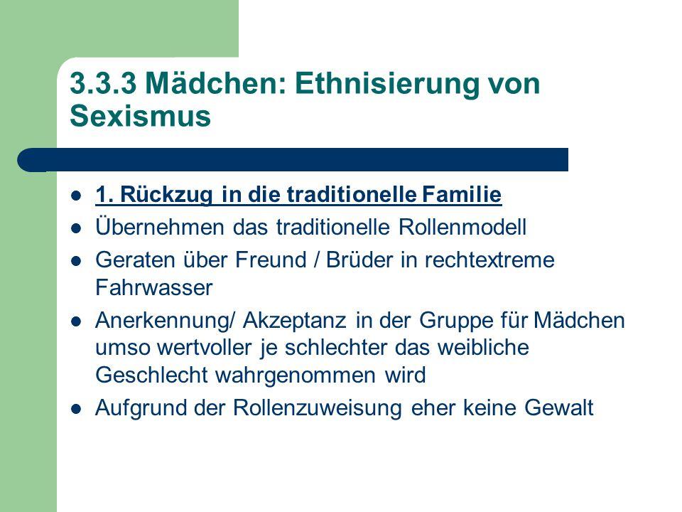 3.3.3 Mädchen: Ethnisierung von Sexismus 1.