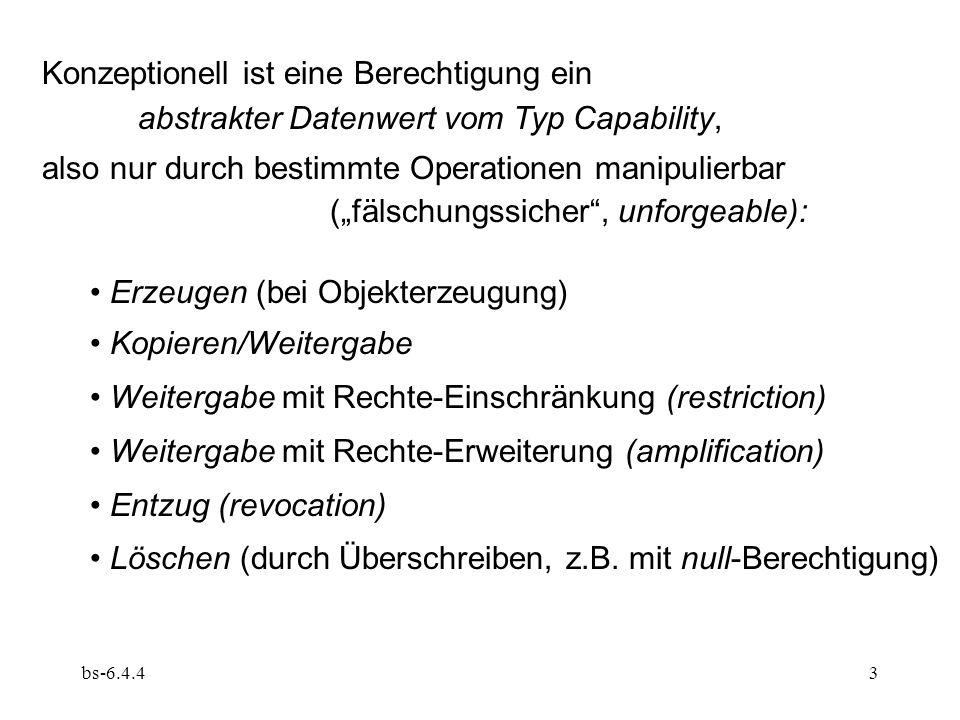 bs-6.4.44 Vergleich Schutzstatus Berechtigungen am Modell Zugriffsmatrix (Schutzmatrix, access/protection matrix), z.B.