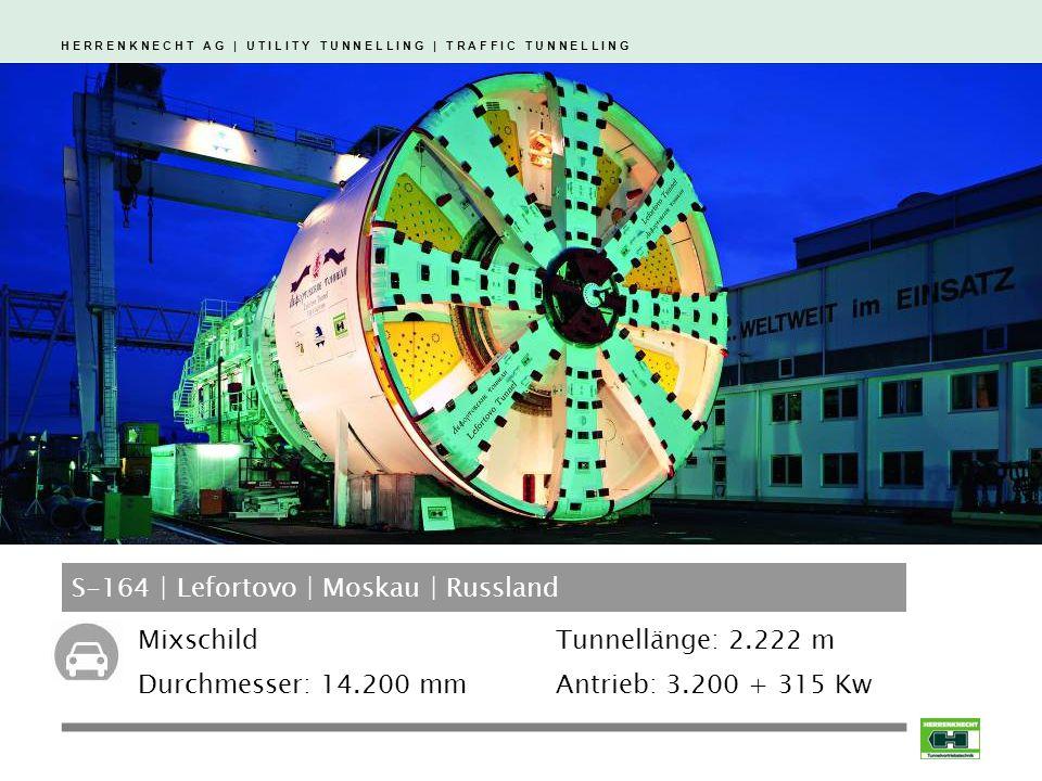 H E R R E N K N E C H T A G | U T I L I T Y T U N N E L L I N G | T R A F F I C T U N N E L L I N G S-164 | Lefortovo | Moskau | Russland Mixschild Durchmesser: 14.200 mm Tunnellänge: 2.222 m Antrieb: 3.200 + 315 Kw