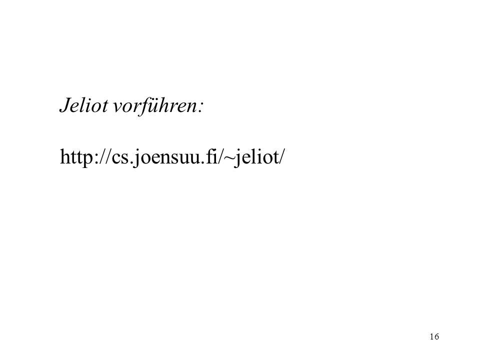 16 Jeliot vorführen: http://cs.joensuu.fi/~jeliot/