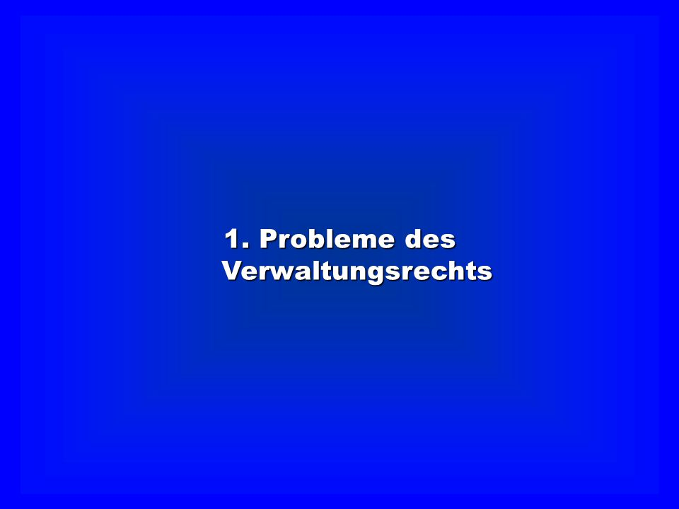 Rechtsschutz Verantwortlichkeit Verwaltungskontrolle Ombudsman Lösungen des klassischenVerwaltungsrechts Finanzkontrolle