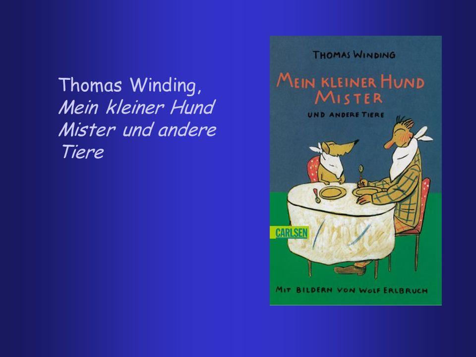 Thomas Winding, Mein kleiner Hund Mister und andere Tiere