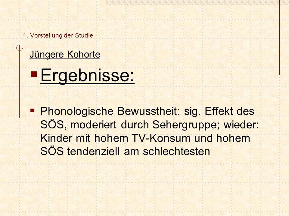 Jüngere Kohorte  Ergebnisse:  Phonologische Bewusstheit: sig.