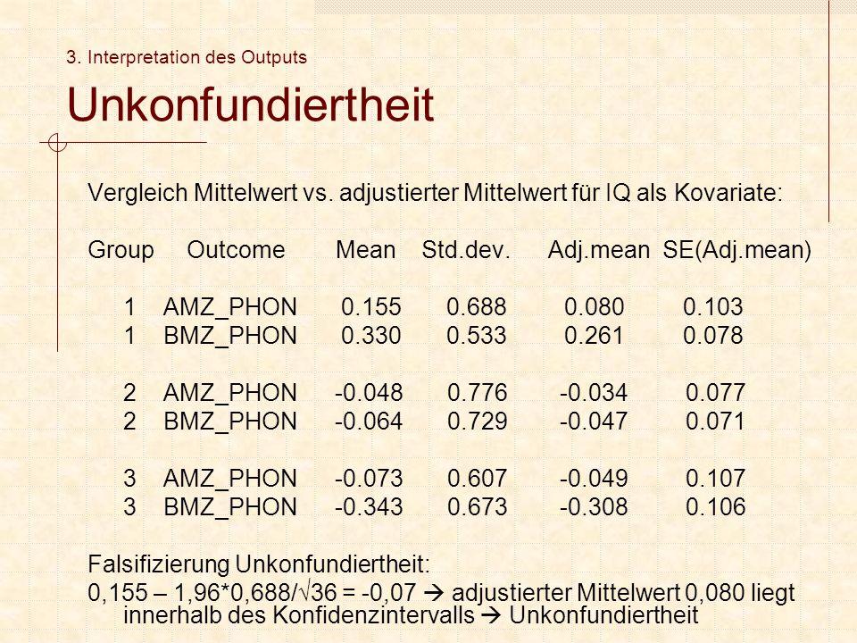 3. Interpretation des Outputs Unkonfundiertheit Vergleich Mittelwert vs.