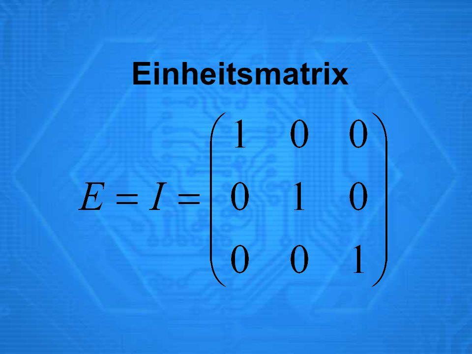 Einheitsmatrix