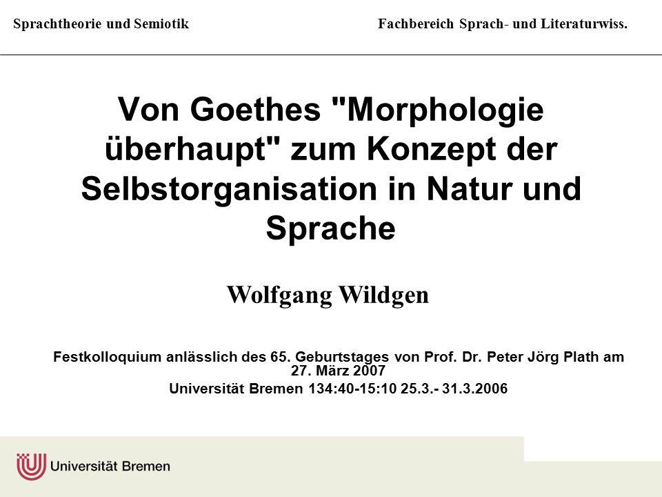 Sprachtheorie und SemiotikFachbereich Sprach- und Literaturwiss. Von Goethes