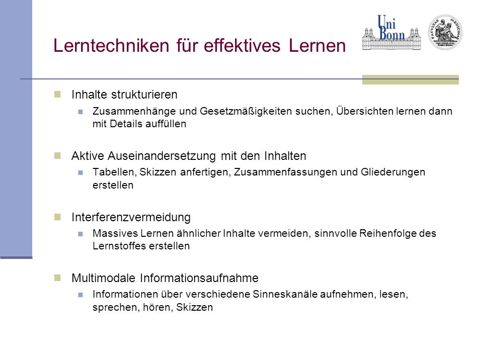 Lerntechniken für effektives Lernen Inhalte strukturieren Zusammenhänge und Gesetzmäßigkeiten suchen, Übersichten lernen dann mit Details auffüllen Ak