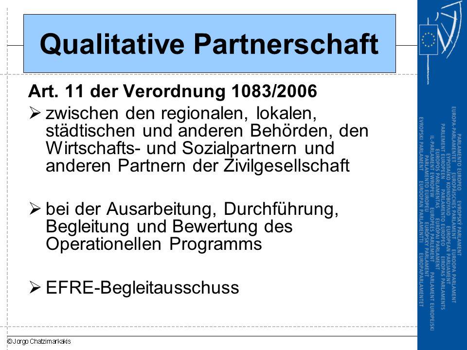 Qualitative Partnerschaft Art. 11 der Verordnung 1083/2006  zwischen den regionalen, lokalen, städtischen und anderen Behörden, den Wirtschafts- und