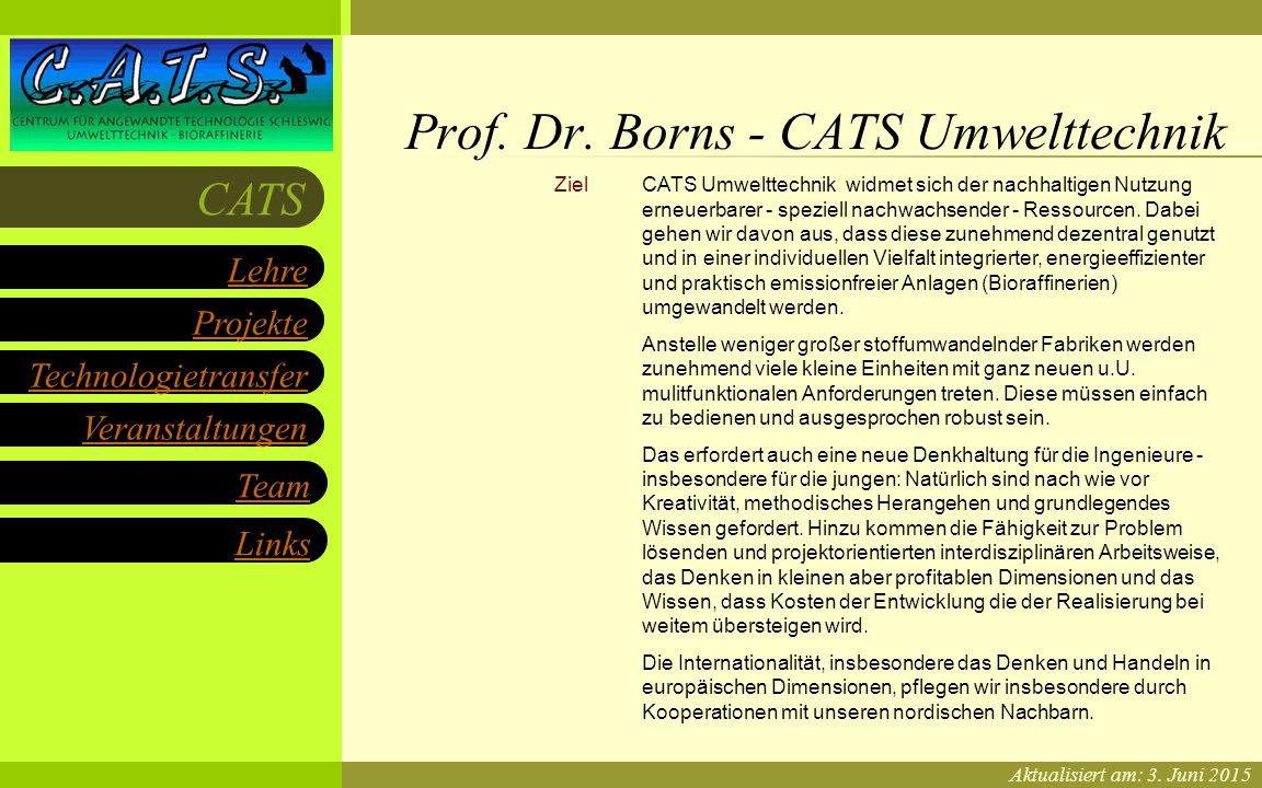 CATS Umwelttechnik an der FH Flensburg Projekte Technologietransfer Veranstaltungen Links Lehre CATS Team Ziel CATS Umwelttechnik widmet sich der nachhaltigen Nutzung erneuerbarer - speziell nachwachsender - Ressourcen.