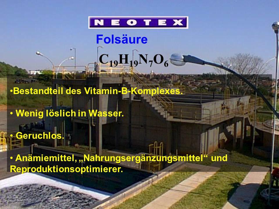 Folsäure Bestandteil des Vitamin-B-Komplexes.Wenig löslich in Wasser.