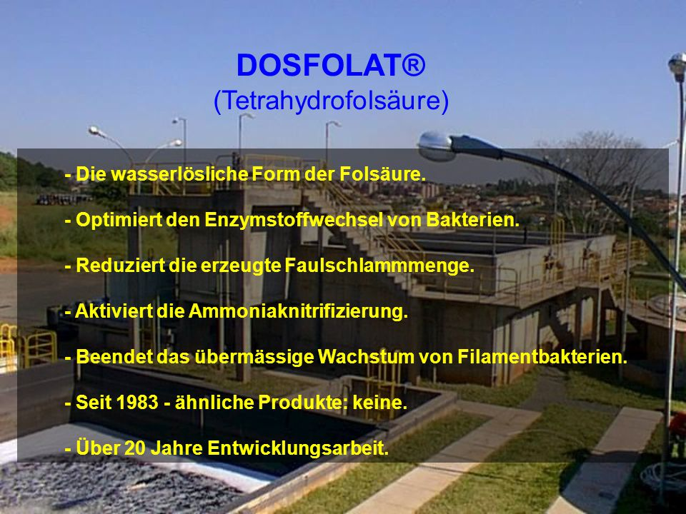 - Die wasserlösliche Form der Folsäure.- Optimiert den Enzymstoffwechsel von Bakterien.