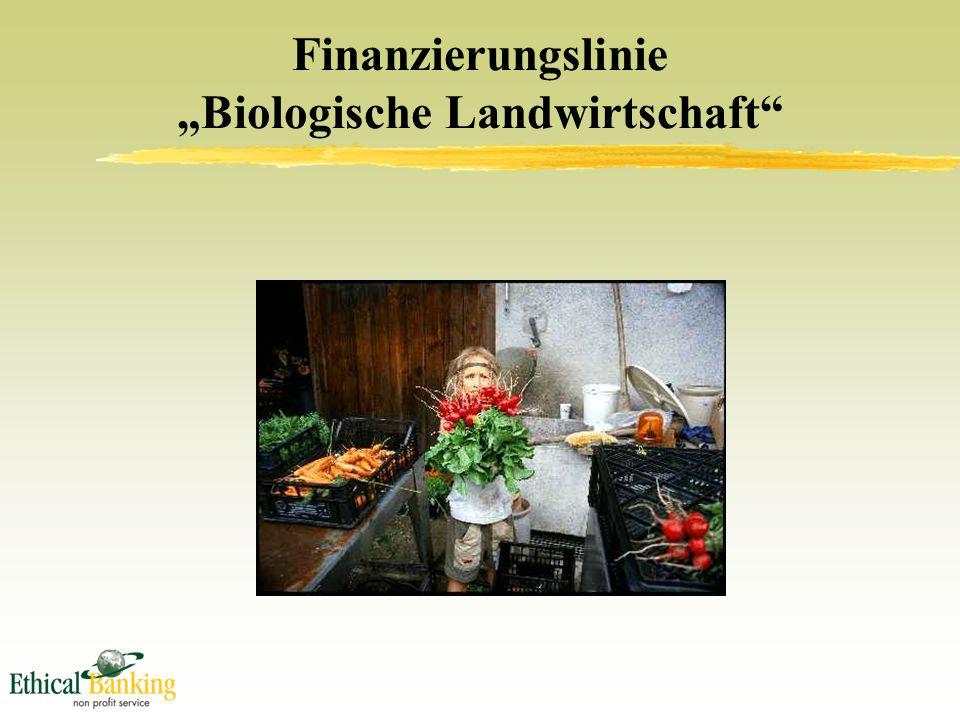 """Finanzierungslinie """"Biologische Landwirtschaft"""
