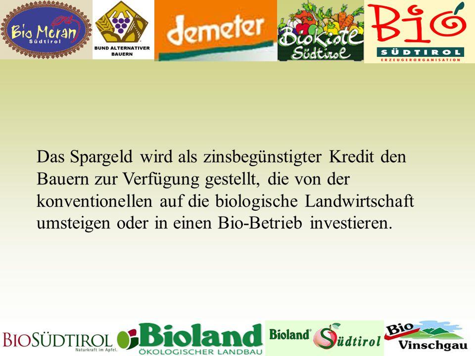 Das Spargeld wird als zinsbegünstigter Kredit den Bauern zur Verfügung gestellt, die von der konventionellen auf die biologische Landwirtschaft umsteigen oder in einen Bio-Betrieb investieren.