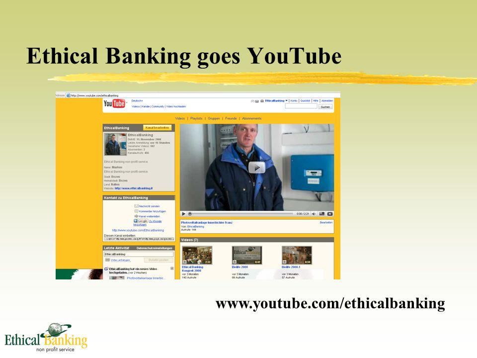Ethical Banking goes YouTube www.youtube.com/ethicalbanking