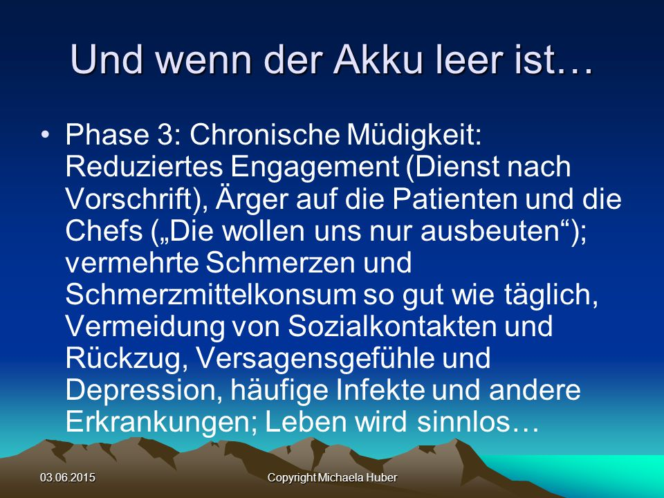 03.06.2015Copyright Michaela Huber Wie kommt's.
