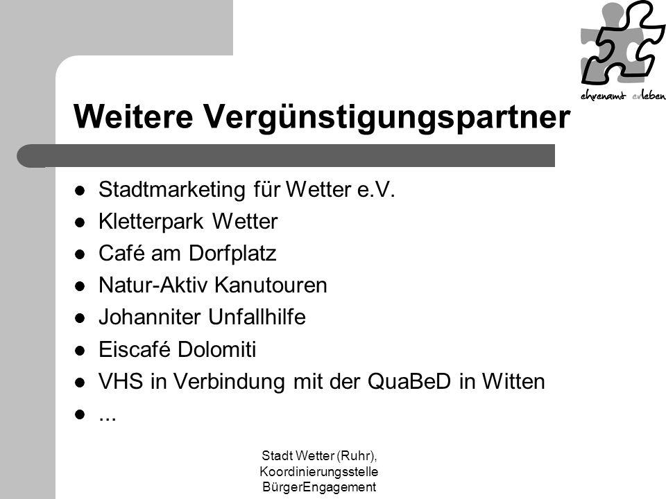 Stadt Wetter (Ruhr), Koordinierungsstelle BürgerEngagement Weitere Vergünstigungspartner Stadtmarketing für Wetter e.V.