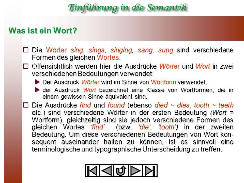 Wort und Lexem Definition: Wort  Von nun an soll der Terminus Wort zur Bezeichnung einzelner Wortformen verwendet werden.